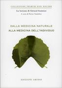 Dalla Medicina Naturale alla Medicina dell'Individuo