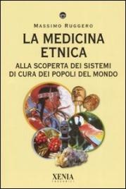 La Medicina Etnica