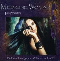 Medicine Woman 5 - Transformation