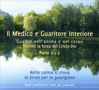 Il Medico e Guaritore Interiore - Parte 1 e 2