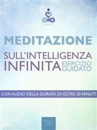 Meditazione sull'Intelligenza Infinita (eBook)