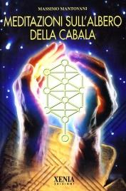 Meditazioni sull'Albero della Cabala