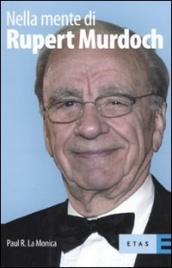 Nella Mente di Rupert Murdoch