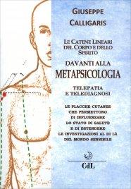 Metapsicologia - Le Catene Lineari del Corpo e dello Spirito