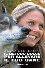 Il Metodo Dolce Per Allevare il Tuo Cane