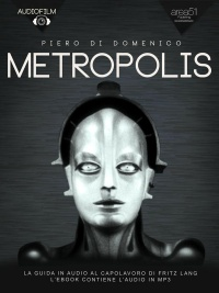 Metropolis. Audiofilm (eBook)
