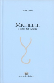 Michelle - Il Dono dell'Amore