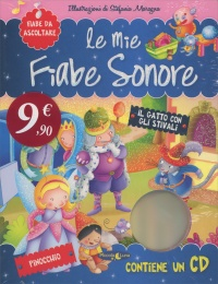 Le Mie Fiabe Sonore - Il Gatto con gli Stivali e Pinocchio