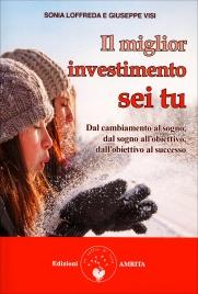 Il Miglior Investimento Sei Tu