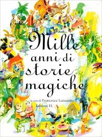 Mille Anni di Storie Magiche