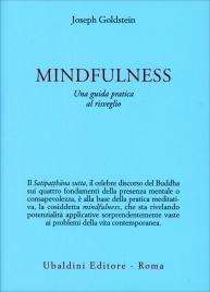 Mindfulness - Una Guida Pratica al Risveglio