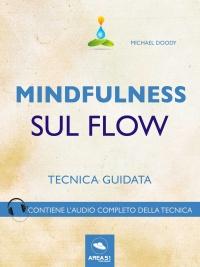 Mindfulness sul Flow (eBook)
