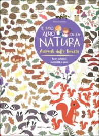 Il Mio Albo della Natura - Animali della Foresta