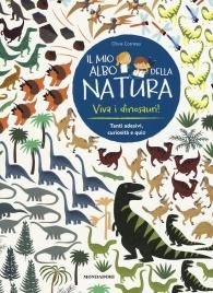 Il Mio Albo della Natura - Viva i Dinosauri!