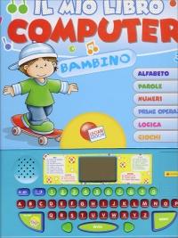 Il Mio Primo Libro Computer - Bambino