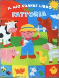 Il Mio Grande Libro della Fattoria