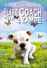 Il Mio Life Coach ha 4 Zampe