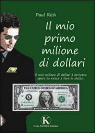 Il Mio Primo Milione di Dollari