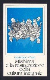 Mishima e la Restaurazione della Cultura Integrale