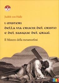 Misteri della Via Crucis del Cristo e del Sangue del Graal