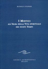 I Mistici all'Alba della Vita Spirituale dei Nuovi Tempi