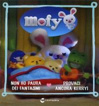 Mofy - Non Ho Paura dei Fantasmi - Provaci Ancora Kerry!