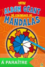 Mon Album Géant de Coloriage de Mandalas