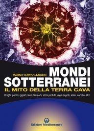 Mondi Sotterranei. Il Mito della Terra Cava (eBook)