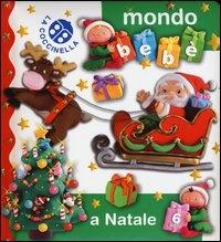 Mondo Bebè - A Natale