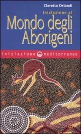 Iniziazione al Mondo degli Aborigeni