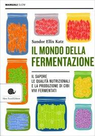 Il Mondo della Fermentazione
