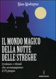 Il Mondo Magico della Notte delle Streghe
