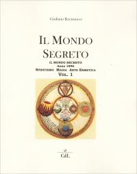 Il Mondo Segreto - Volume 1