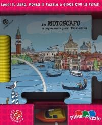 In Motoscafo a Spasso per Venezia