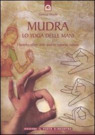 Mudra lo Yoga delle Mani