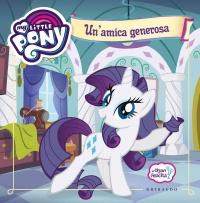 My Little Pony - Un'Amica Generosa