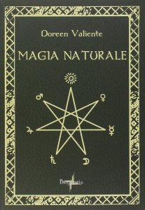 MAGIA NATURALE di Doreen Valiente