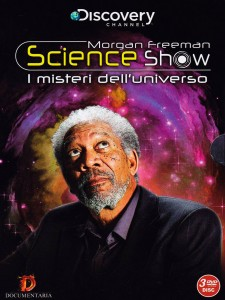 MORGAN FREEMAN SCIENCE SHOW - I MISTERI DELL'UNIVERSO (3 DVD) di Morgan Freeman