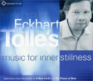 ECKHART TOLLE'S MUSIC FOR INNER STILLNESS di Eckhart Tolle