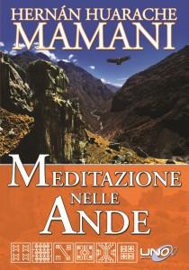 MEDITAZIONE NELLE ANDE di Hernàn Huarache Mamani