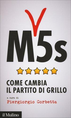 M5S - Come Cambia il Partito di Grillo