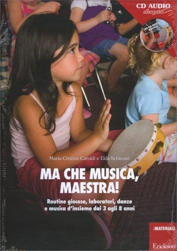 Ma che Musica, Maestra!