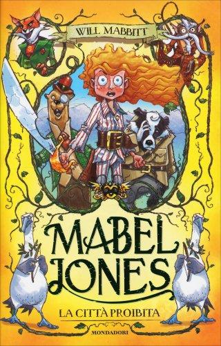 Mabel Jones - La Città Proibita