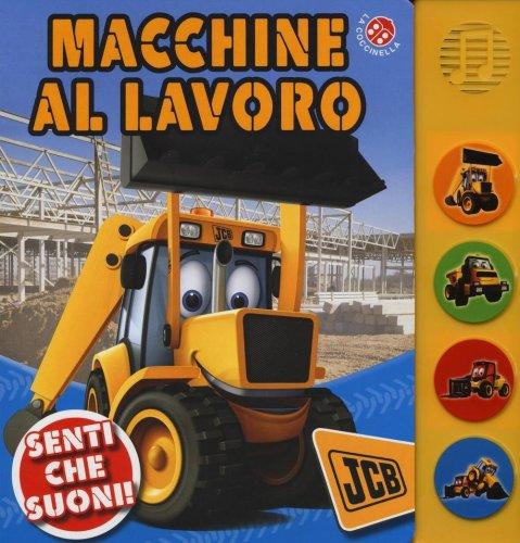 Macchine al Lavoro