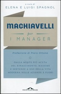 Machiavelli Per i Manager