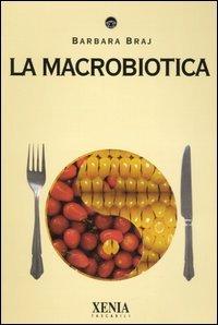 La Macrobiotica