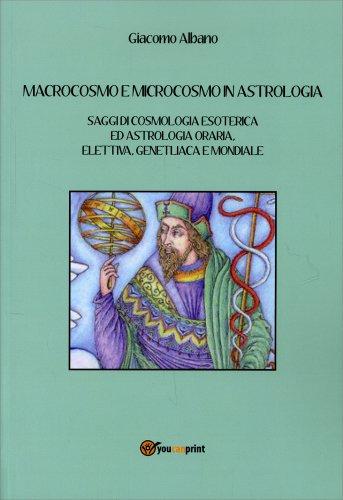 Macrocosmo e Microcosmo in Astrologia