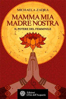 Mamma Mia Madre Nostra