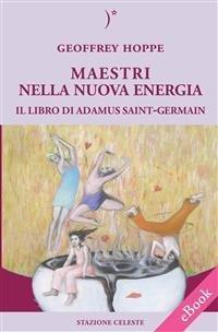 Maestri nella Nuova Energia (eBook)