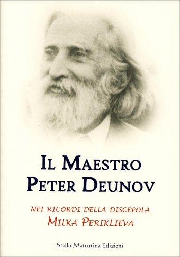 Il Maestro Peter Deunov